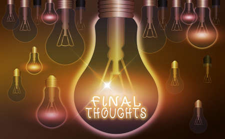 Word writing text Final Thoughts. Business photo showcasing the conclusion or last few sentences within your conclusion Realistic colored vintage light bulbs, idea sign solution thinking concept Banco de Imagens