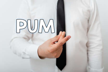 Text sign showing Pum. Business photo showcasing unwanted change that can be performed by legitimate applications Model with pointing hand finger symbolizing navigation progress growth