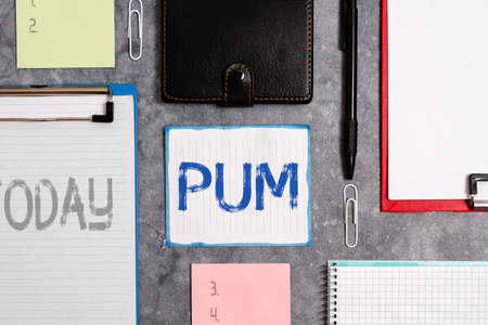 Word writing text Pum. Business photo showcasing unwanted change that can be performed by legitimate applications Paper accesories with digital smartphone arranged on different background
