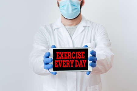 Conceptual hand writing showing Exercise Every Day. Concept meaning move body energetically in order to get fit and healthy Laboratory Technician Featuring Sticker Paper Smartphone