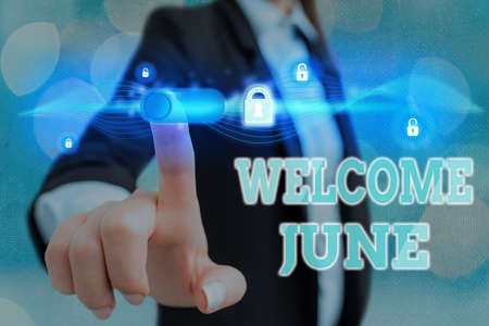 Conceptual hand writing showing Welcome June. Concept meaning Calendar Sixth Month Second Quarter Thirty days Greetings Graphics padlock for web data security application system