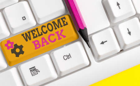 Writing note showing Welcome Back. Business concept for Warm Greetings Arrived Repeat Gladly Accepted Pleased Colored keyboard key with accessories arranged on empty copy space