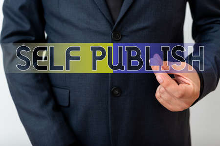 Writing note showing Self Publish. Business concept for Published work independently and at own expense Indie Author Model with pointing hand finger symbolizing navigation progress growth