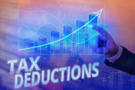 Writing note showing Tax Deductions. Business concept for an amount or cost that subtracted from someone s is income Arrow symbol going upward showing significant achievement