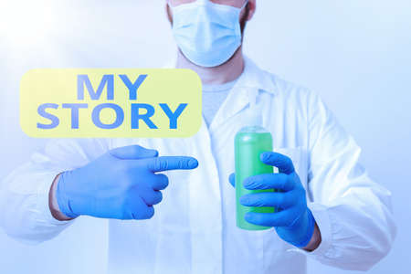 Writing note showing My Story. Business concept for the things or situations that have happened to someone in life Laboratory Blood Test Sample Shown For Medical Diagnostic