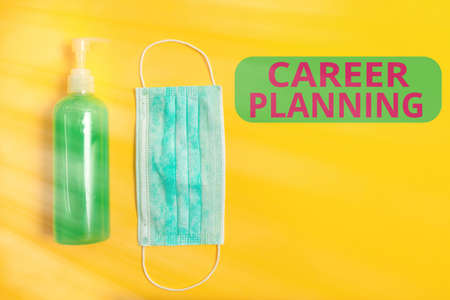 Text sign showing Career Planning. Business photo showcasing Strategically plan your career goals and work success Primary medical precautionary equipments for health care protection