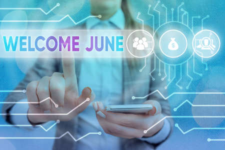 Handwriting text writing Welcome June. Conceptual photo Calendar Sixth Month Second Quarter Thirty days Greetings System administrator control, gear configuration settings tools concept