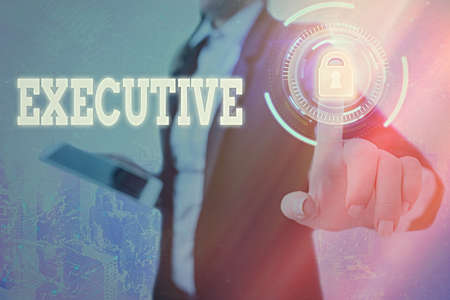 Text sign showing Executive. Business photo text belonging to the branch of government that is charged with powers Graphics padlock for web data information security application system