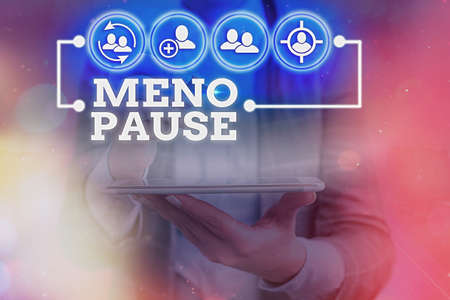 Writing note showing Meno Pause. Business concept for the process through which a ceases to be fertile or menstruate Information digital technology network infographic elements