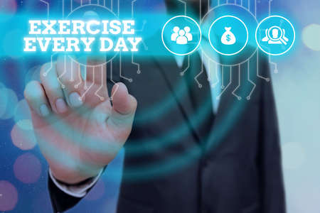 Writing note showing Exercise Every Day. Business concept for move body energetically in order to get fit and healthy System administrator control, gear configuration settings tools concept