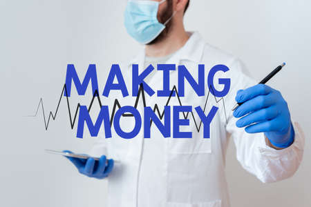 Conceptual hand writing showing Making Money. Concept meaning Giving the opportunity to make a profit Earn financial support Laboratory Technician Featuring Sticker Paper Smartphone