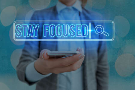 Text sign showing Stay Focused. Business photo showcasing Be attentive Concentrate Prioritize the task Avoid distractions Web search digital information futuristic technology network connection Banco de Imagens