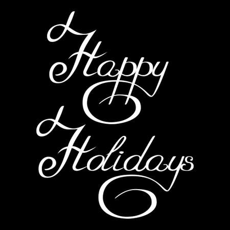 curlicues: inscription handwriting with curlicues happy holidays vector Illustration