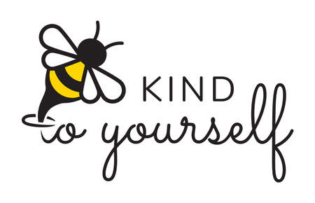 Vector illustration of the bee kind to yourself Vektorgrafik