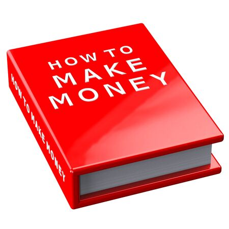 creating wealth: Finance concept:  red book how to make money isolated on white background. 3D render.