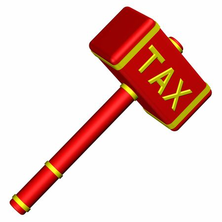 economic activity: Hammer with word Tax, isolated on white background. 3D render.