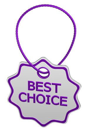 commercial activity: Best choice tag, isolated on white background. 3D rendering.
