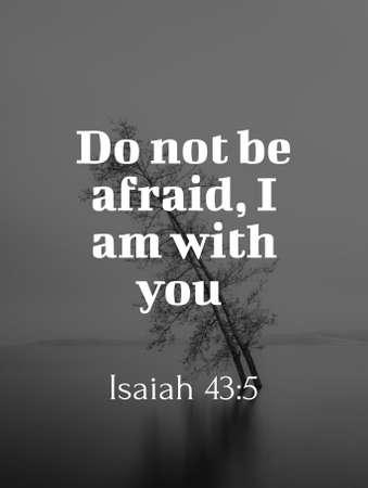 Bible says Isaiah 43:5
