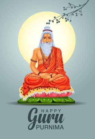 illustration or poster for the Day of honoring celebrating guru purnima.Vyasa Purnima marks the birthday of Ved Vyasa.vector