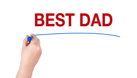 best dad: Best dad word write on white background by hand holding highlighter pen