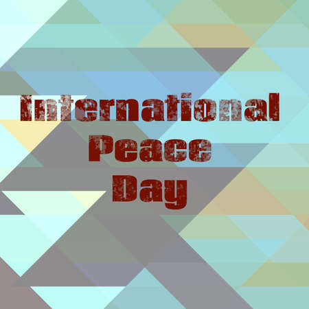 peace day: International Peace Day poster. Vintage typographic design