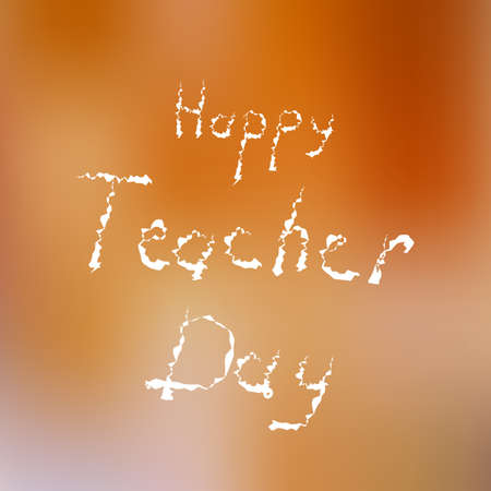 national identity: Inscription Happy teacher day. Greeting card