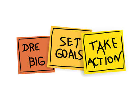 dream big, set goals, take action concept - motivational advice or reminder on colorful sticky notes isolated on white Illustration