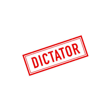 Dictator with red grunge rubber stamp. Vector illustration. 向量圖像
