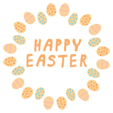 Round frame with Easter eggs and happy Easter lettering on white background. Vector image. Vettoriali