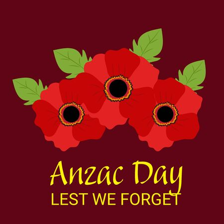 Vector illustration of a Background for Anzac Day with poppies and text Lest we forget. Illustration