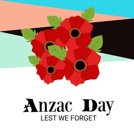 Vector illustration of a Background for Anzac Day with poppies and text Lest we forget.
