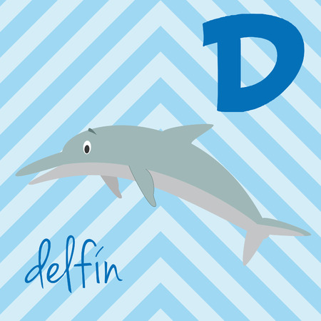 Cute cartoon zoo illustrated alphabet with funny animals. Spanish alphabet: D for Delfin. Learn to read. Isolated Vector illustration.