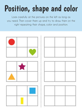Position, shape and color Educational Sheet. Primary module for Memory. 5-6 years old. Educational Sheets Series