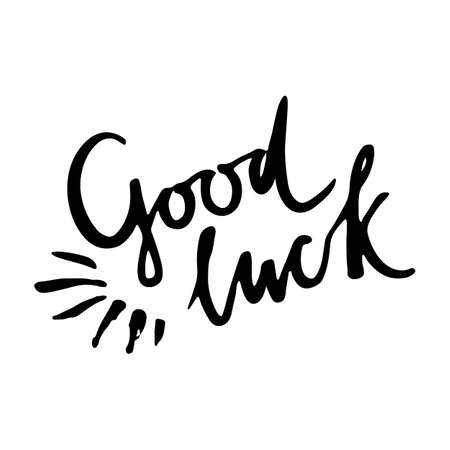luckiness: Hand drawn lettering Good luck in vector. Simple design for banner, label or card. Isolated on background.