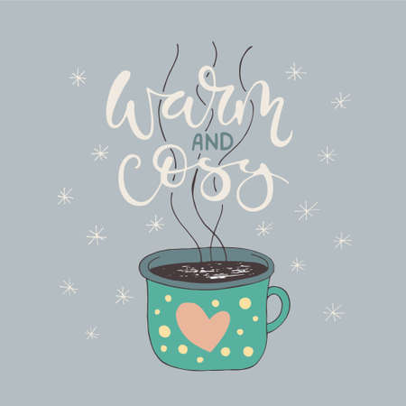 snug: Warm and cosy. Handlettering with illustration of enameled cup with hot tea. Housewarming poster done in vector. Pastel color version. Illustration