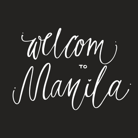 Welcom to Manila hand lettering design for posters, t-shirts, cards, invitations, stickers, banners
