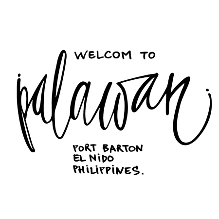 welcom: Welcom Philippines Palawan hand lettering design for posters, t-shirts, cards, invitations, stickers, banners. Vector