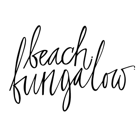Beach Bungalow Hand Lettering Design For Posters T Shirts Cards Invitations