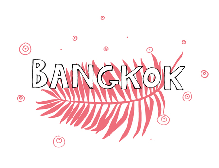 Typography slogan. Hand drawn Bangkok vector for t shirt printing