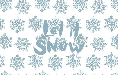 Let it snow lettering phrases on background with snowflakes template. Christmas illustrations. Vintage illustration