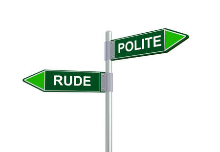 polite: 3d illustration of rude and polite road sign Stock Photo