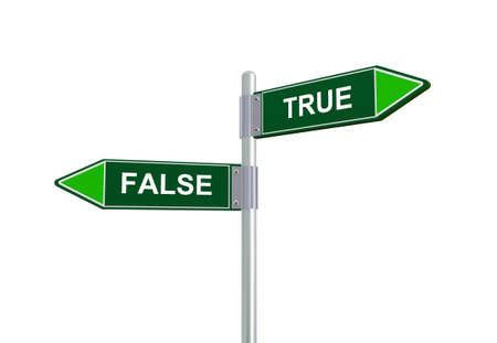 true false: 3d illustration of true and false road sign.