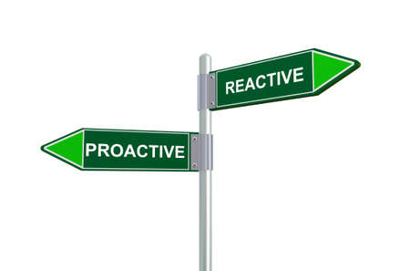 reactive: 3d illustration of proactive and reactive road sign. Stock Photo