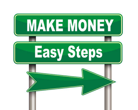 earn fast money: Illustration of green arrow and road sign of make money easy steps