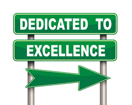 Illustration of green arrow and road sign of dedicated to excellence concept