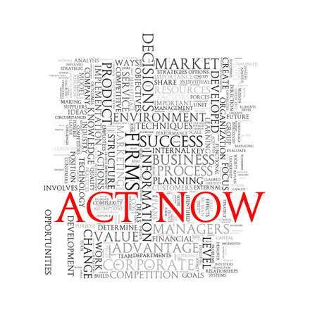 urging: Illustration of wordcloud word tags of concept of act now