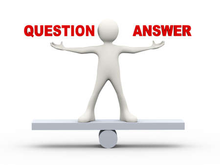 3d illustration of man standing on scale with word question and answer. 3d human person character and white people
