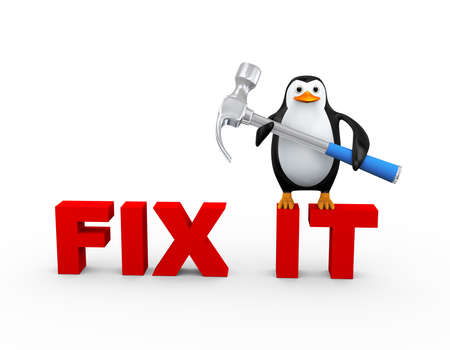 3d illustration of cute penguin with metallic shiny claw hammer standing on text fix it