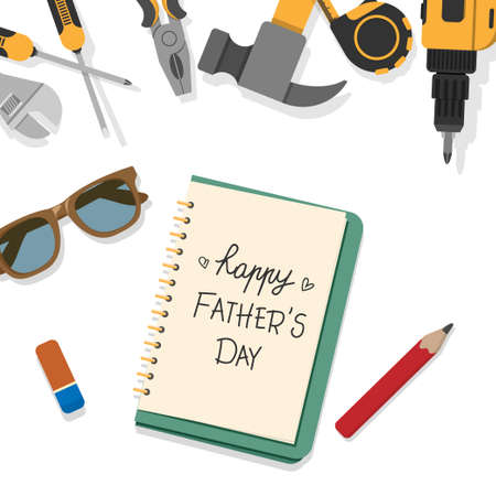 happy Fathers Day word write by pencil on book page with top border of home tools isolated on white background