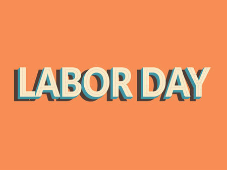 labor day simple vector design. text labor day with shadow isolated on vintage orange color, old school style